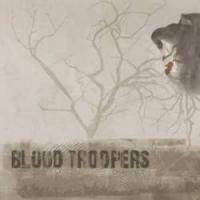BLOOD TROOPERS